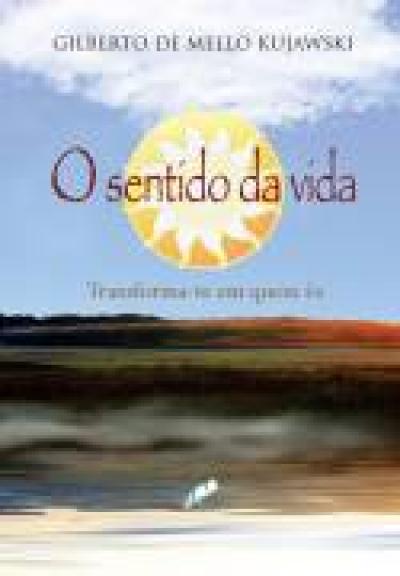 SENTIDO DA VIDA,O - VOLUME.1