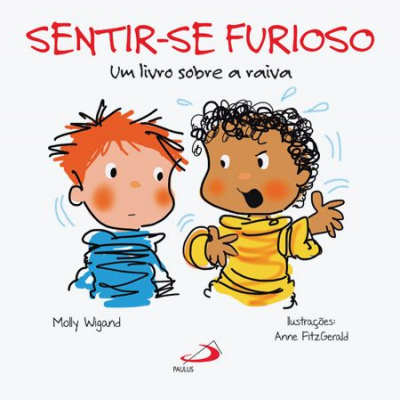 SENTIR-SE FURIOSO - UM LIVRO SOBRE A RAIVA