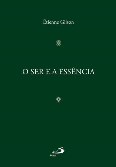 SER E A ESSENCIA, O