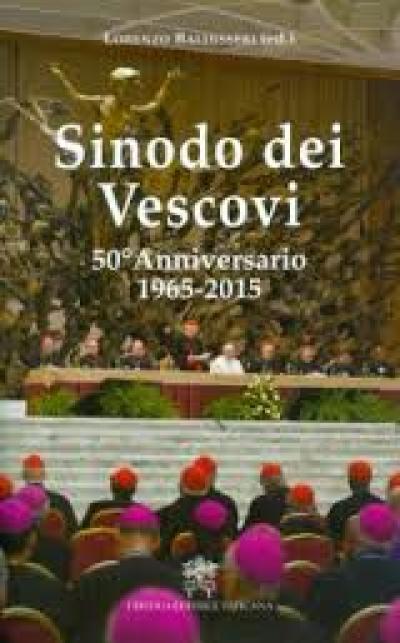 SINODO DEI VESCOVI - 50 ANNIVERSARIO 1965 2015