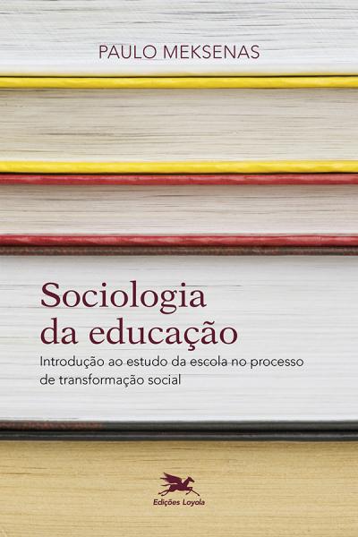 SOCIOLOGIA DA EDUCAÇÃO