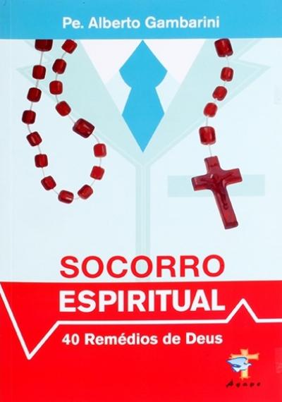 SOCORRO ESPIRITUAL - 40 REMÉDIOS DE DEUS