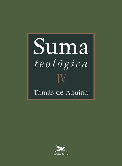 SUMA TEOLÓGICA - VOLUME 4 EDIÇÃO BILÍNGUE