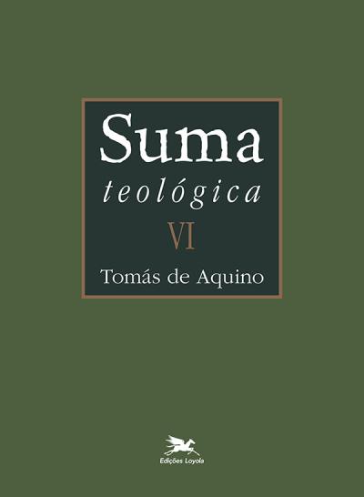 SUMA TEOLÓGICA - VOLUME 6 EDIÇÃO BILÍNGUE