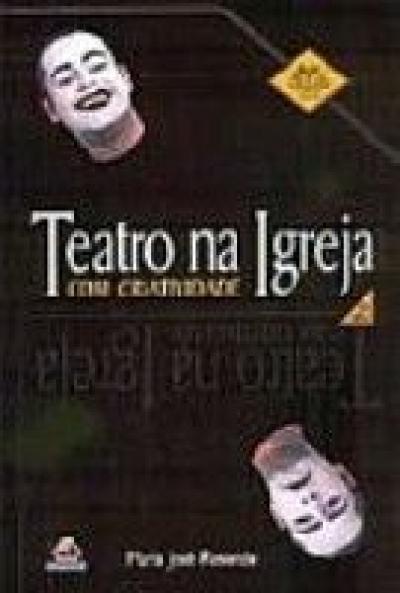 TEATRO NA IGREJA COM CRIATIVIDADE - 2