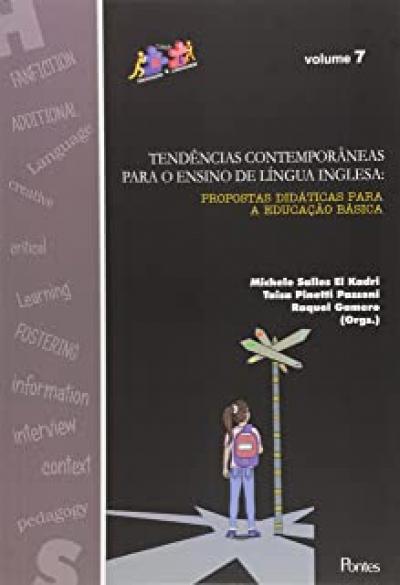 TENDÊNCIAS CONTEMPORÂNEAS PARA O ENSINO DE LÍNGUA INGLESA - VOL. 7