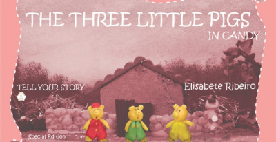 THE THREE LITTLE PIGS IN CANDY - SPECIAL EDITION (SEM LINHAS)