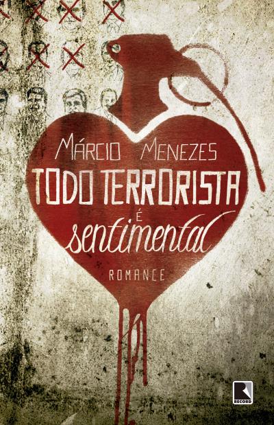 TODO TERRORISTA É SENTIMENTAL