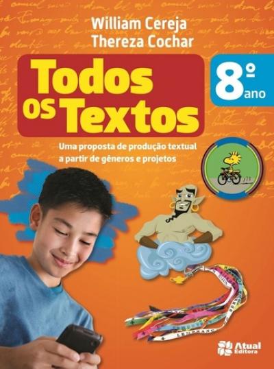 TODOS OS TEXTOs - 8º Ano