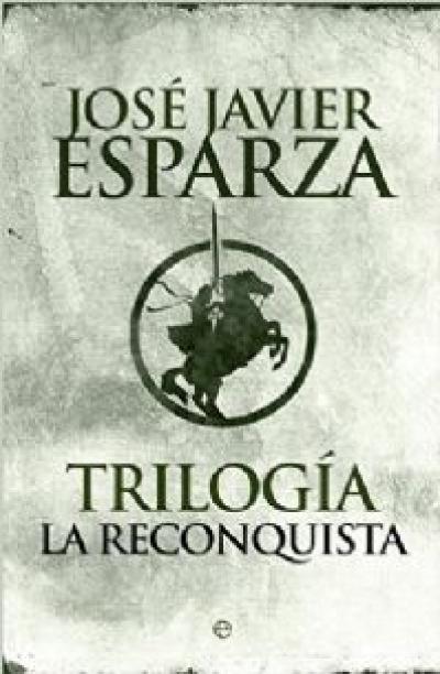 TRILOGIA LA RECONQUISTA