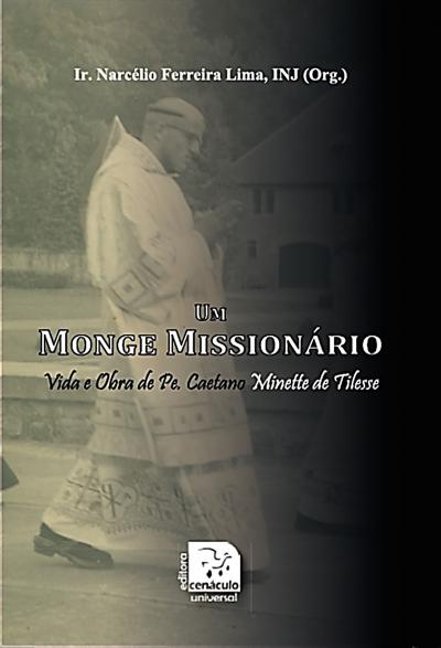 UM MONGE MISSIONARIO