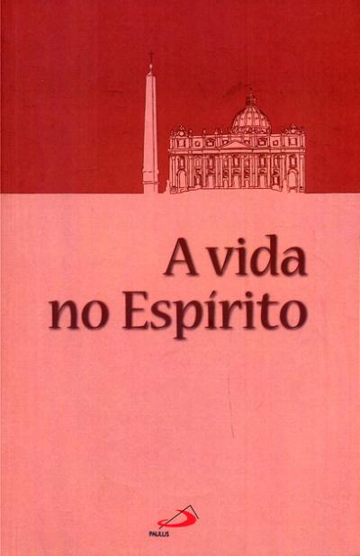 VIDA NO ESPIRITO, A