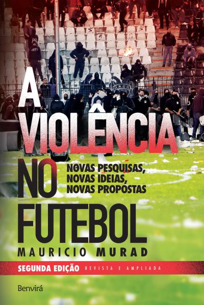 VIOLENCIA NO FUTEBOL, A